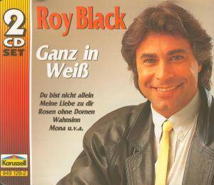 Roy Black: Ganz In Weiß (Karussell) - Cover