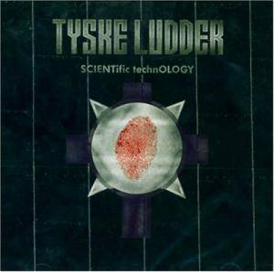 Cover - Tyske Ludder: SCIENTific technOLOGY