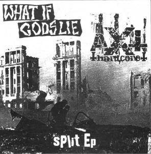 Cover - Axt: What If Gods Lie / Axt