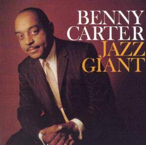 Cover - Benny Carter: Jazz Giant