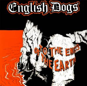 Cover - English Dogs: To The Ends Of The Earth
