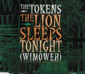 Cover - Tokens, The: Lion Sleeps Tonight (Wimoweh), The