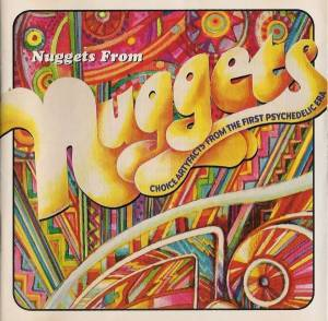 Nuggets - Original Artyfacts From The First Psychedelic Era 1965-1968 - Cover