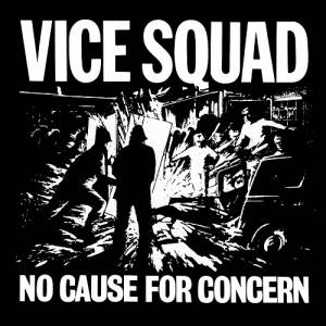 Cover - Vice Squad: No Cause For Concern