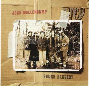 Cover - John Mellencamp: Rough Harvest