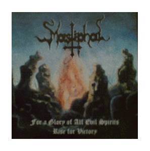 Mastiphal: For A Glory Of All Evil Spirits, Rise For Victory - Cover