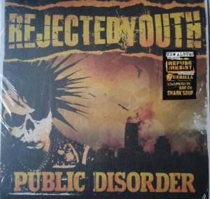 Cover - Rejected Youth: Public Disorder