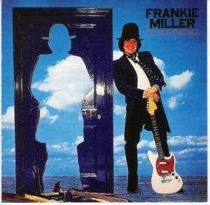Frankie Miller: Double Trouble - Cover