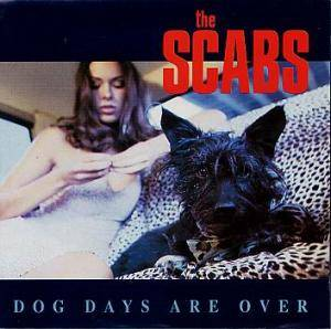 Cover - Scabs, The: Dog Days Are Over