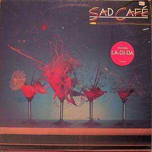 Cover - Sad Café: Sad Cafe