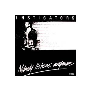 Cover - Instigators: Nobody Listens Anymore