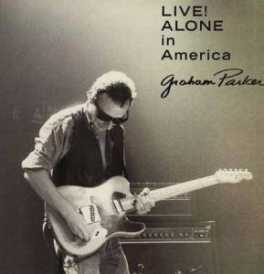 Graham Parker: Live! Alone In America - Cover