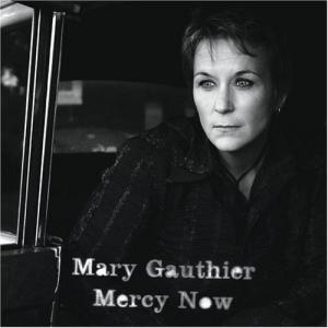 Mary Gauthier: Mercy Now - Cover