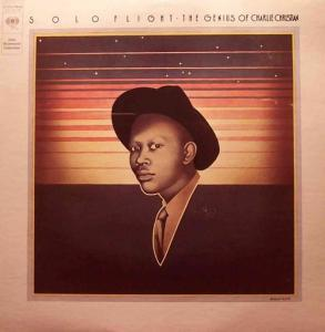 Charlie Christian: Solo Flight - The Genius Of Charlie Christian - Cover