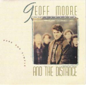 Cover - Geoff Moore And The Distance: Pure And Simple