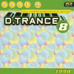 Cover - Pablos, Los: Gary D. Presents D.Trance 8