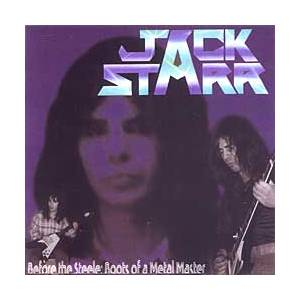 Jack Starr: Before The Steele: Roots Of A Metal Master - Cover