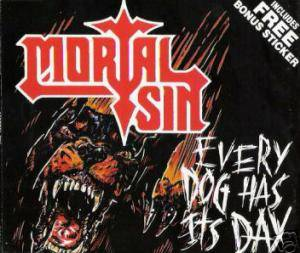 Cover - Mortal Sin: Every Dog Has It's Day