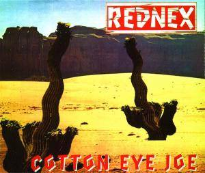 Rednex: Cotton Eye Joe - Cover