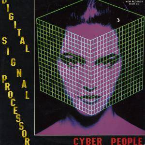 Cover - Cyber People: Digital Signal Processor