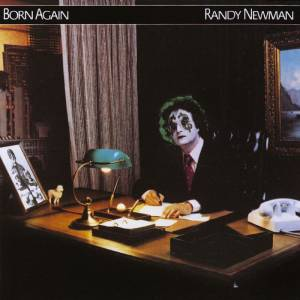Randy Newman: Born Again - Cover