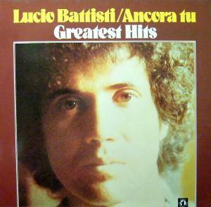 Lucio Battisti: Ancora Tu - Greatest Hits - Cover