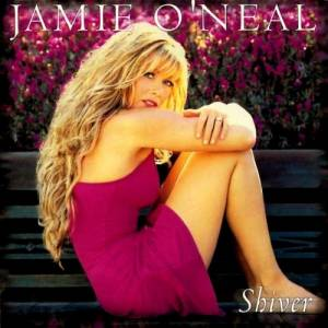 Cover - Jamie O'Neal: Shiver