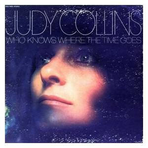 Judy Collins: Who Knows Where The Time Goes - Cover