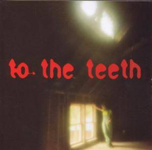 Cover - Ani DiFranco: To The Teeth