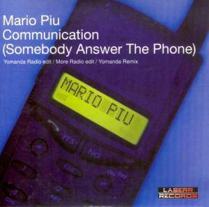 Cover - Mario Più: Communication (Somebody Answer The Phone)
