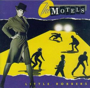 The Motels: Little Robbers - Cover