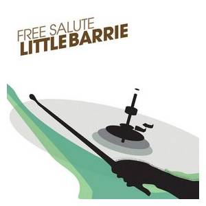 Cover - Little Barrie: Free Salute
