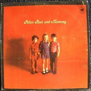Cover - Peter, Paul And Mary: Peter, Paul And Mommy