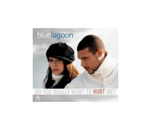Cover - Bluelagoon: Do You Really Want To Hurt Me?