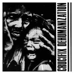 Crucifix: Dehumanization - Cover
