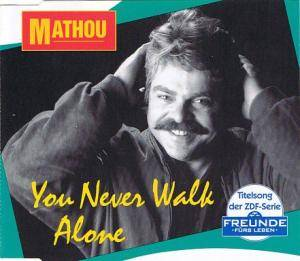 Cover - Mathou: You Never Walk Alone