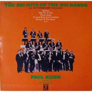 Cover - Paul Kuhn: Big Hits Of The Big Bands, The