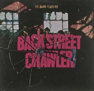 Back Street Crawler: Band Plays On, The - Cover