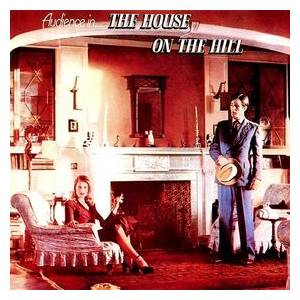 Audience: House On The Hill, The - Cover