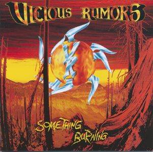 Vicious Rumors: Something Burning - Cover