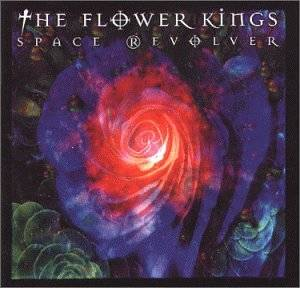Cover - Flower Kings, The: Space Revolver