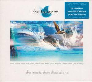Cover - Tangent, The: Music That Died Alone, The