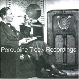 Porcupine Tree: Recordings - Cover