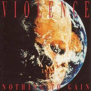 Vio-lence: Nothing To Gain - Cover