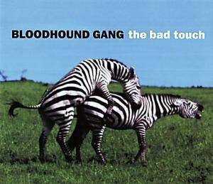 Bloodhound Gang: The Bad Touch (Single-CD) - Bild 1
