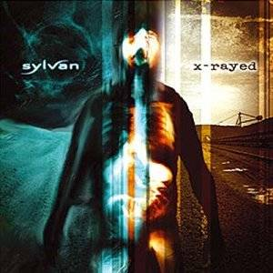 Cover - Sylvan: X-Rayed