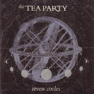 The Tea Party: Seven Circles - Cover