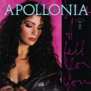 Cover - Apollonia: Since I Fell For You