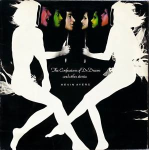 Kevin Ayers: Confessions Of Dr. Dream And Other Stories, The - Cover