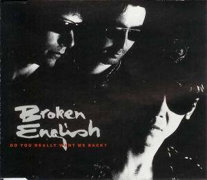 Cover - Broken English: Do You Really Want Me Back?